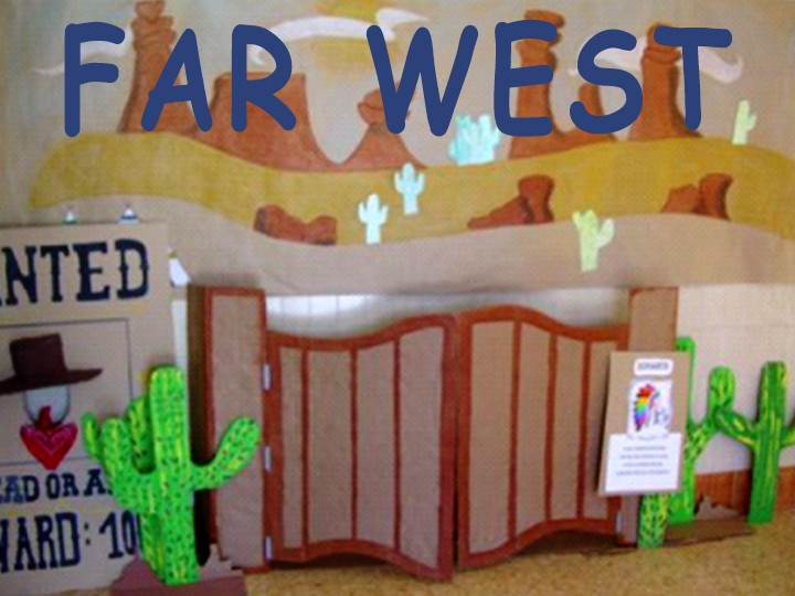 Thematic Day - Far West